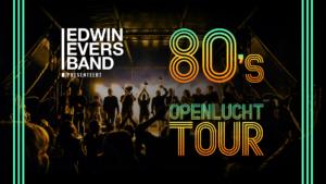 Edwin Evers Band met de 80's Openlucht Tour