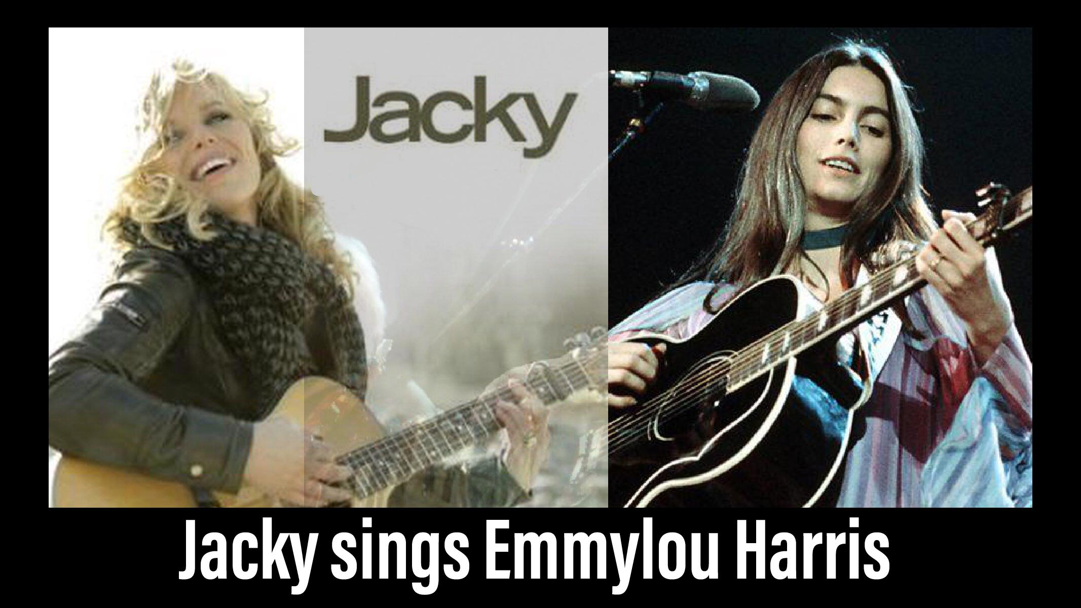 Jacky Sings Emmylou Harris