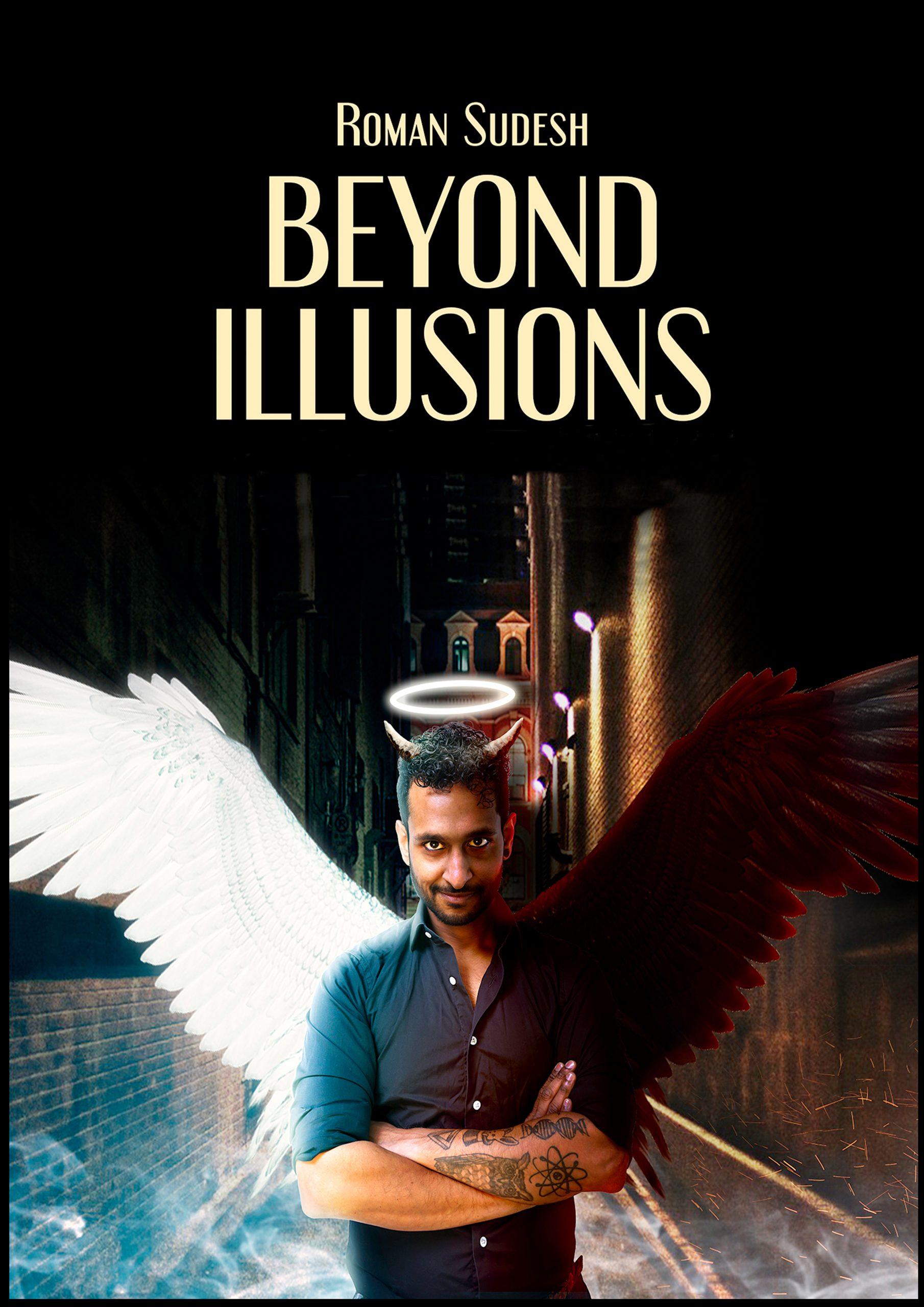 Roman Sudesh – Beyond Illusions